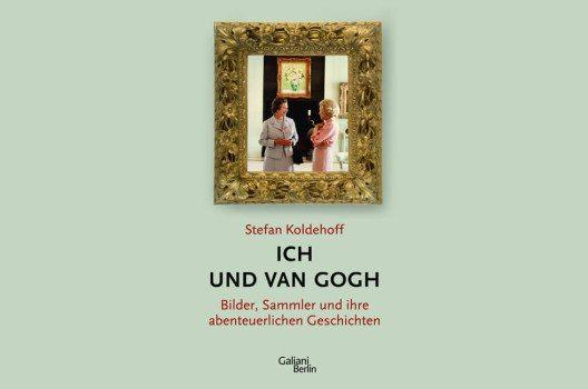 """""""Ich und Van Gogh"""" – Bildcover. (Bild: © Galiani Verlag Berlin)"""