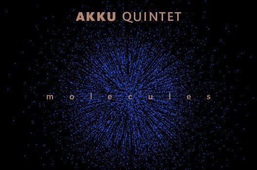 """Molecules"" – Albumcover (Bild: Akku Quintet)"