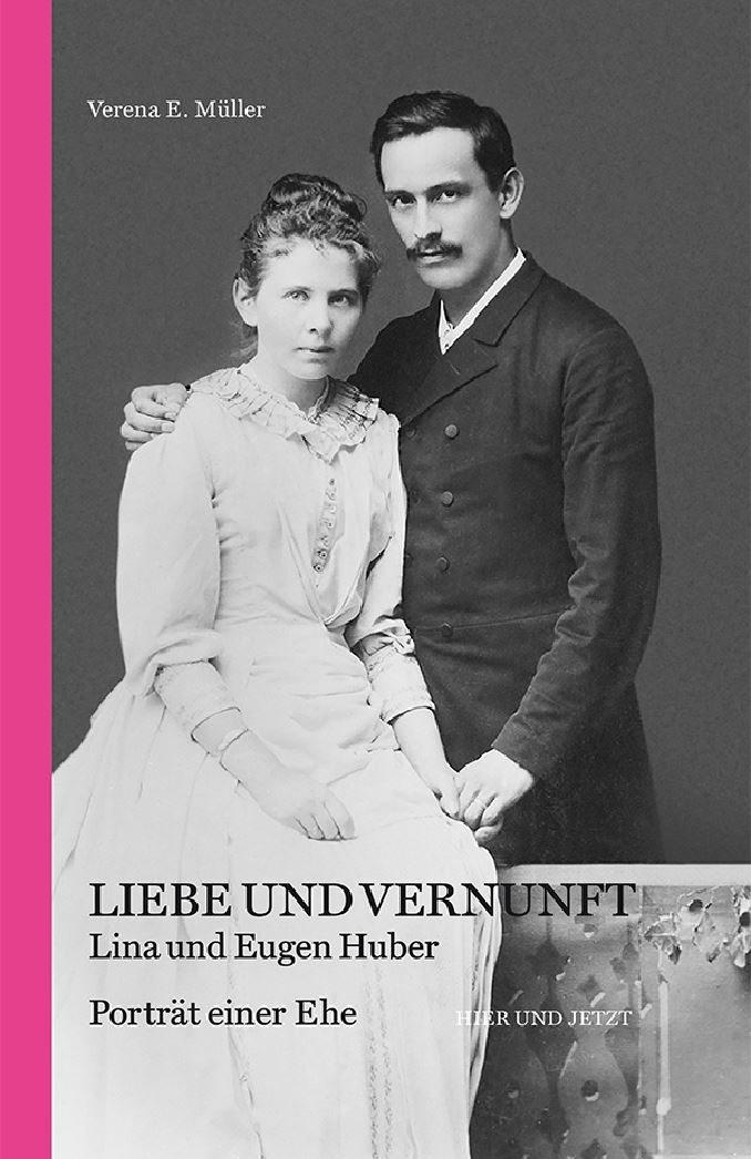 Lina und Eugen Huber – Portrait einer Ehe