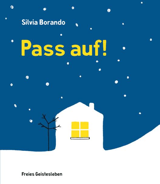 Pass auf! (Bild: Verlag Freies Geistesleben)